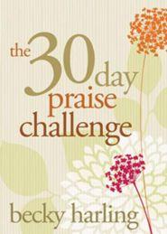 30 day praise challenge 2
